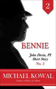 Bennie (John Devin, PI Short Story 2)